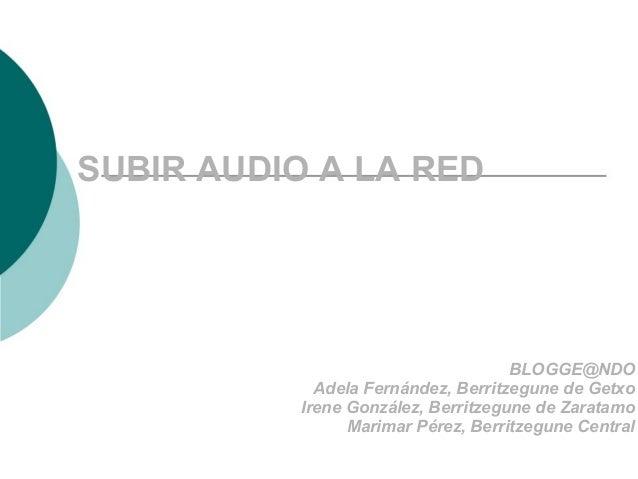 Subir audio a la red