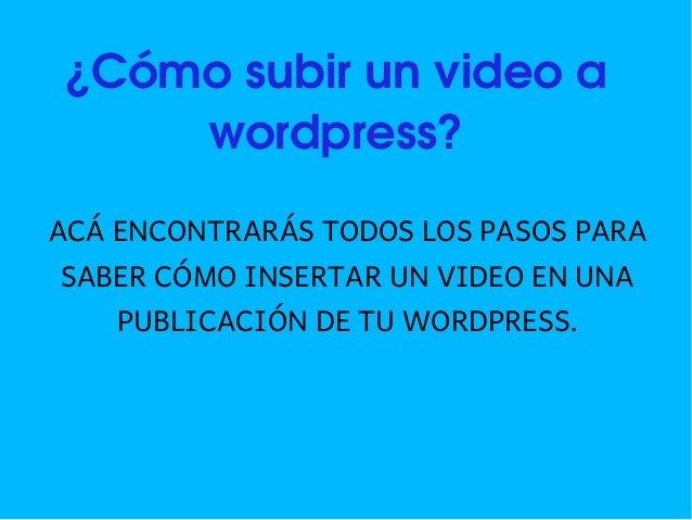 Como subir un video a wordpress