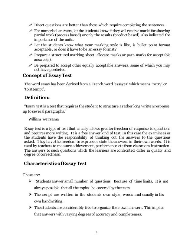 essay test meaning An essay exam is a type of test in which respondents answer questions with essays essay exams are designed to test both the.