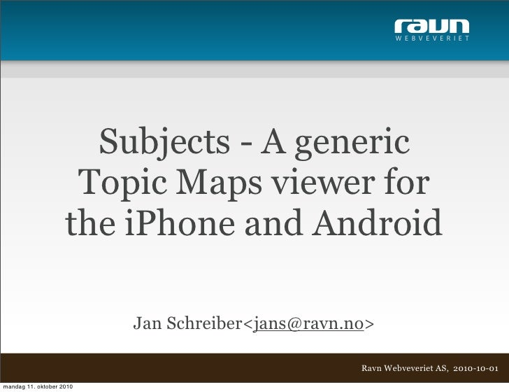 W E B V E V E R I E T                           Subjects - A generic                      Topic Maps viewer for           ...
