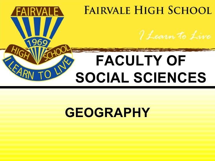 FACULTY OF SOCIAL SCIENCESGEOGRAPHY