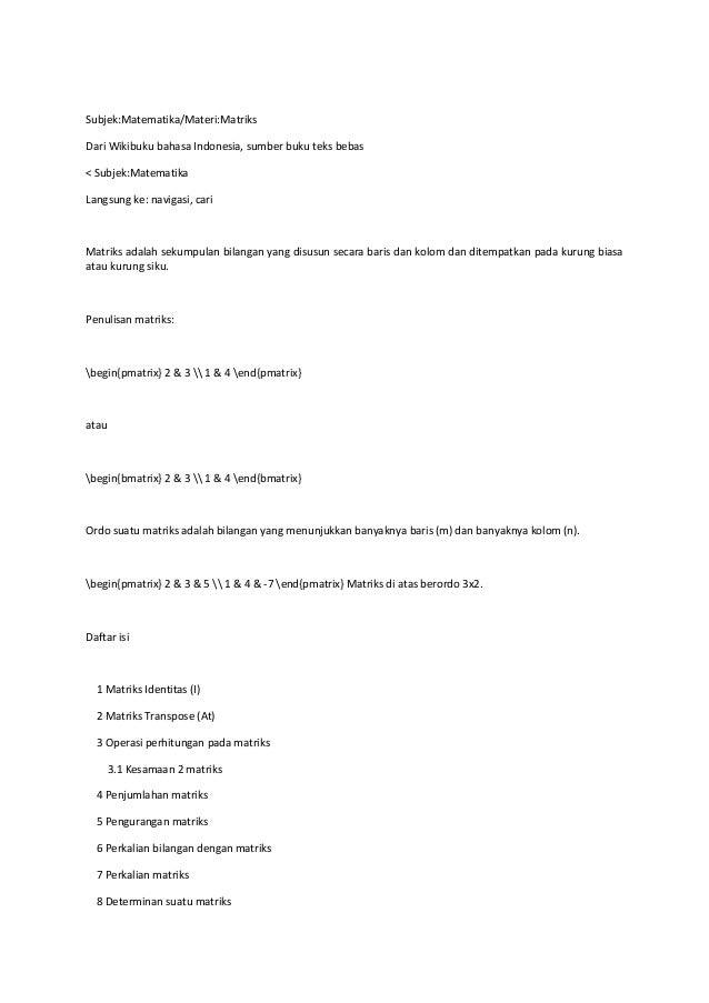 Subjek:Matematika/Materi:Matriks Dari Wikibuku bahasa Indonesia, sumber buku teks bebas < Subjek:Matematika Langsung ke: n...