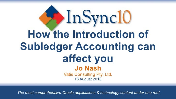 How the Introduction of SLA can affect you Jo Nash Vatis Consulting Pty. Ltd. 16 August 2010 The most comprehensive Oracle...