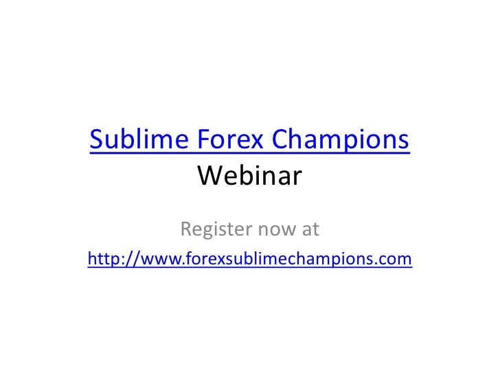 Sublime Forex Champions Webinar