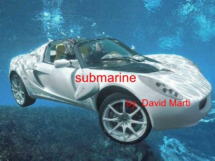 submarine by: David Marti