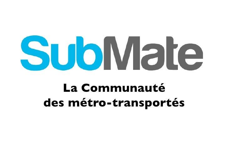 La Communauté  des métro-transportés