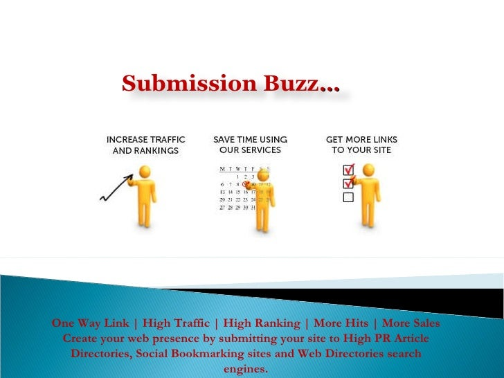 One Way Link | High Traffic | High Ranking | More Hits | More Sales Create your web presence by submitting your site to Hi...