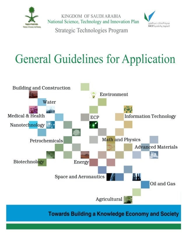 Kingdom of Saudi Arabia National Science, Technology and Innovation Plan 2 Table of Contents GENERAL GUIDELINES .............