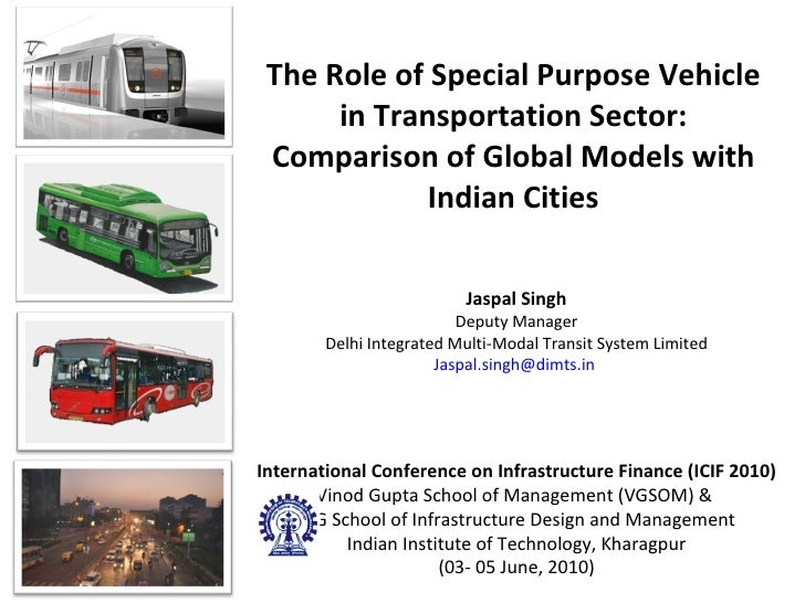 The Role of Special Purpose Vehicle in Transportation Sector: Comparison of Global Models with Indian Cities