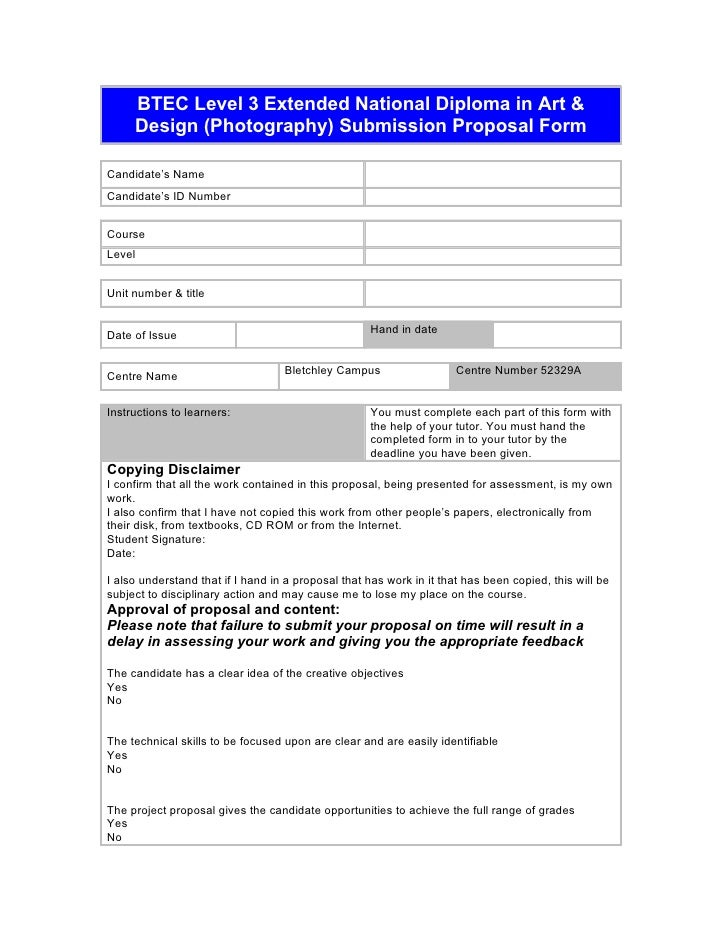 BTEC Level 3 Extended National Diploma in Art &      Design (Photography) Submission Proposal Form  Candidate's Name Candi...