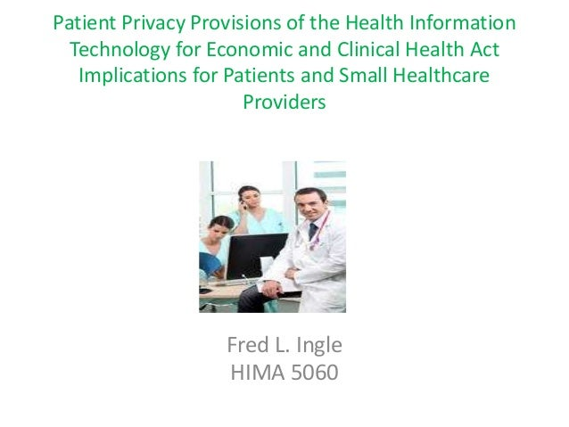 Patient Privacy Provisions of the HITECH Act Implications for Patients and Small Healthcare Providers