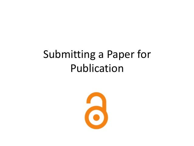 Submitting a Paper for    Publication