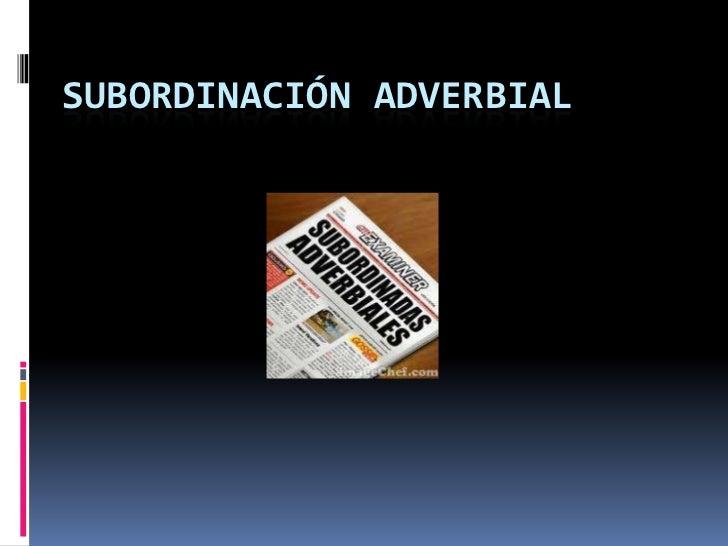 Subordinación adverbial