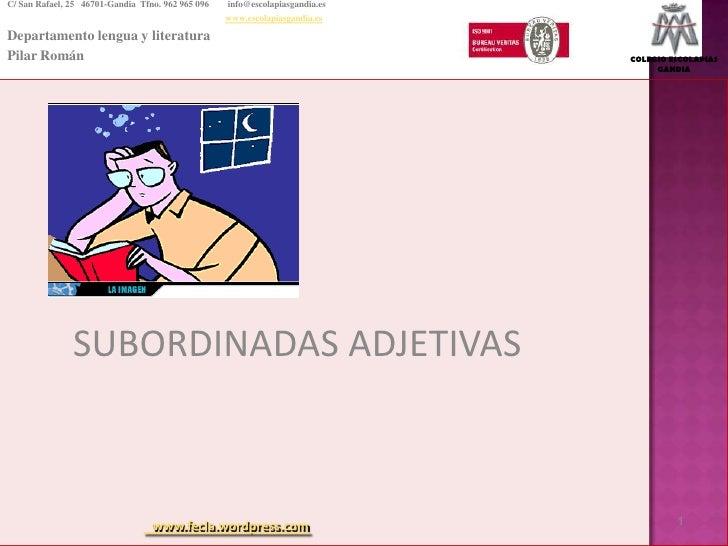 C/ San Rafael, 25   46701-Gandia  Tfno. 962 965 096  info@escolapiasgandia.es<br />www.escolapiasgandia.es<br />Departame...