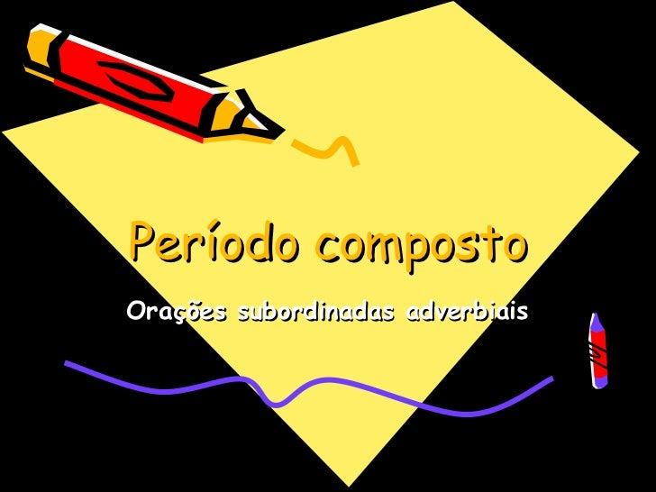 Extensivo Subordinadas adverbiais