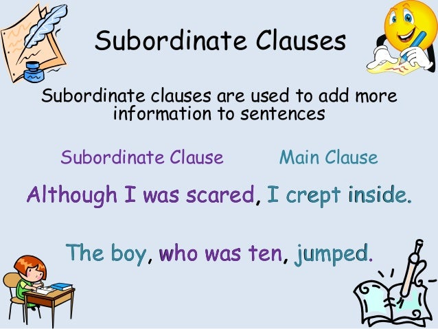 Main Clause And Subordinate