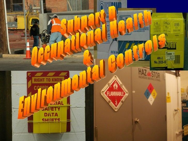Subpart D - Health & Environment