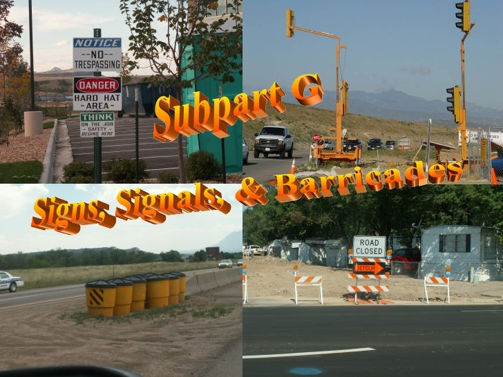 Subpart G - Signs and Signals