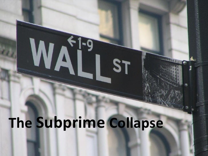 The Subprime Collapse