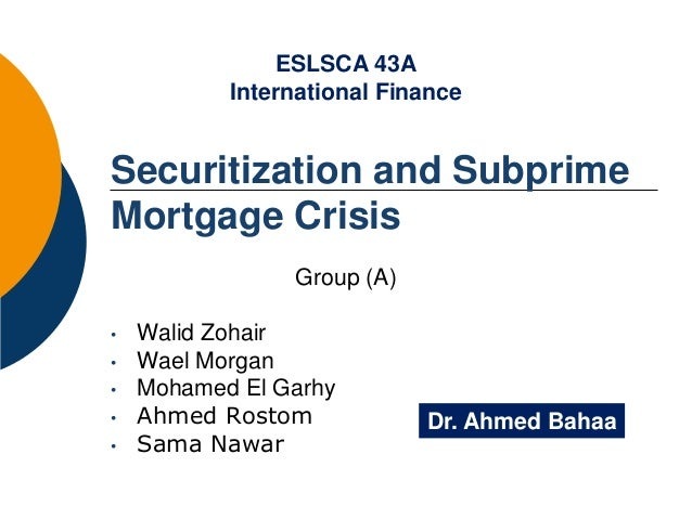 role of asset securitization in present financial crisis We need to understand how the securitization market evolved over the years   key difference that has dramatically increased the complexity of our current  situation in the s&l crisis, there were tangible assets at these financial  institutions that.