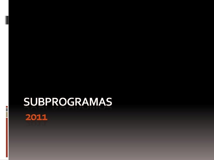 SUBprogramaS2011<br />