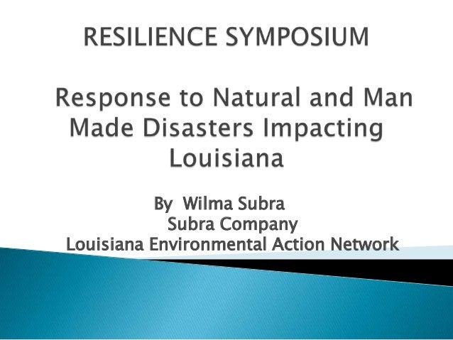 By Wilma Subra Subra Company Louisiana Environmental Action Network
