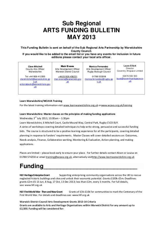 Sub Regional ARTS FUNDING BULLETIN MAY 2013 This Funding Bulletin is sent on behalf of the Sub Regional Arts Partnership b...