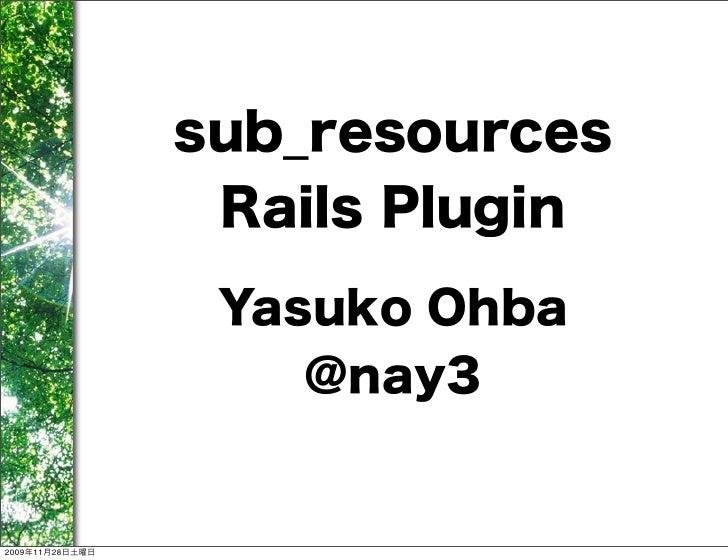 Sub Resources Rails Plug-in