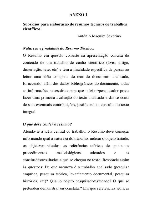 ANEXO 1 Subsídios para elaboração de resumos técnicos de trabalhos científicos Antônio Joaquim Severino Natureza e finalid...