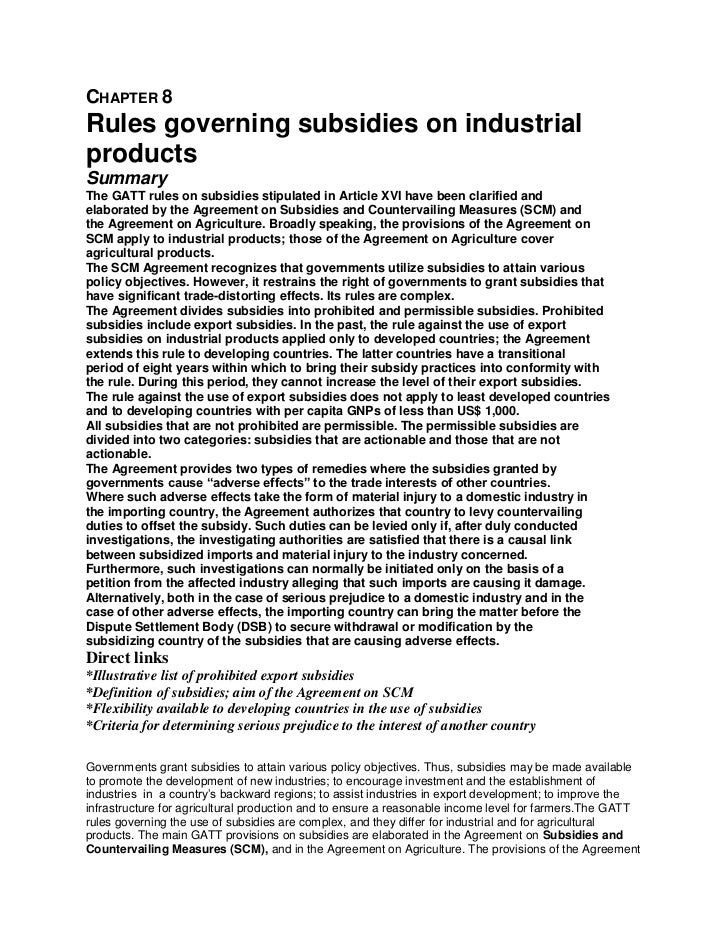 CHAPTER 8Rules governing subsidies on industrialproductsSummaryThe GATT rules on subsidies stipulated in Article XVI have ...