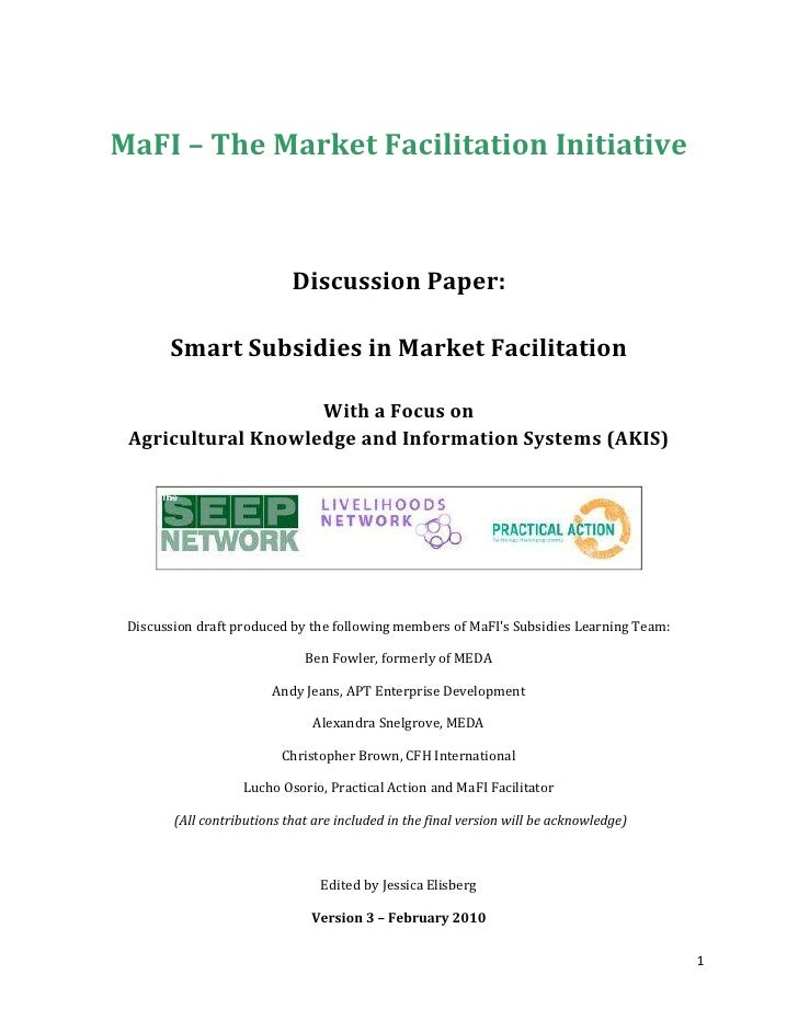 MaFI – The Market Facilitation Initiative<br />Discussion Paper:<br />Smart Subsidies in Market Facilitation<br />With a F...