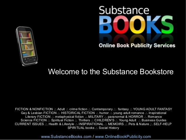 Welcome to the Substance Bookstore  FICTION & NONFICTION .:. Adult .:. crime fiction .:. Contemporary .:. fantasy .:. YOUN...