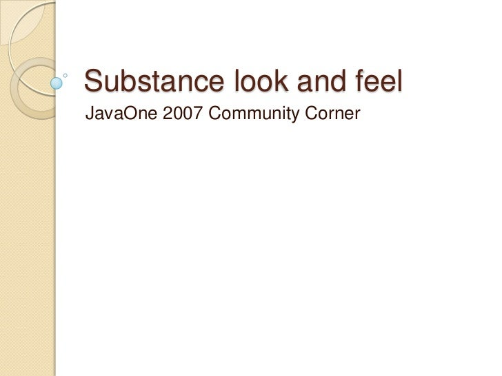 Substance look and feel JavaOne 2007 Community Corner