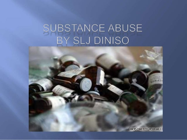   Substance abuse, also known as drug abuse, refers to a maladaptive pattern of use of a substance that is not considered...