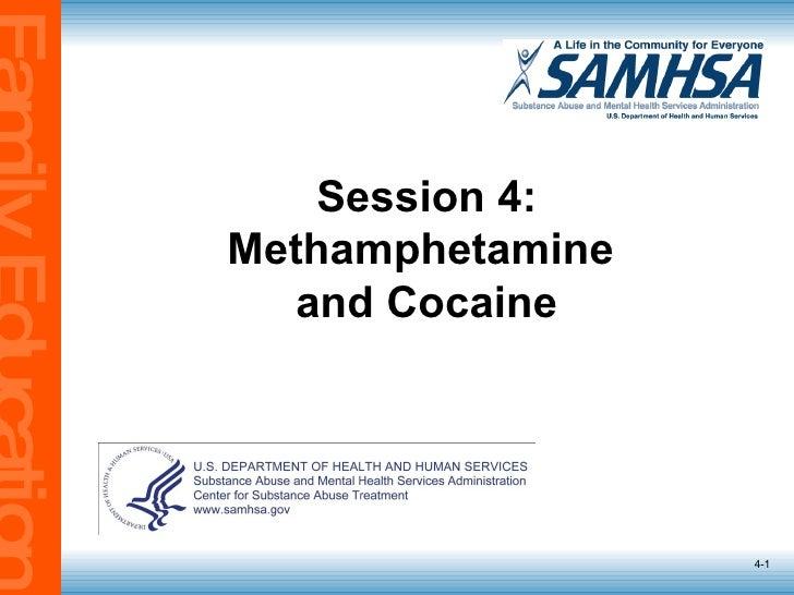 Session 4: Methamphetamine  and Cocaine 4-