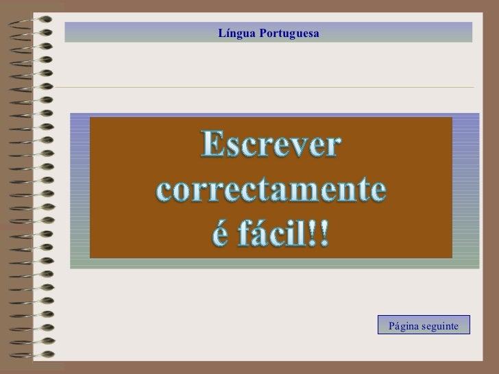 Língua Portuguesa                         Página seguinte