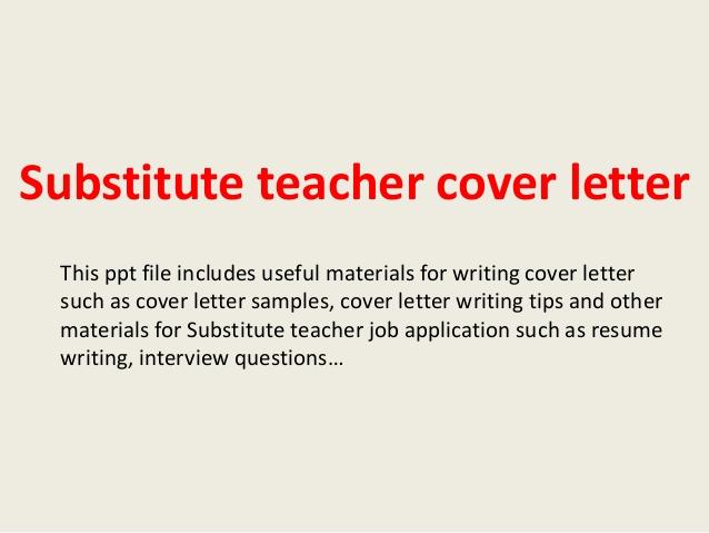 Substitute Teacher Cover Letter for Teacher Jobs