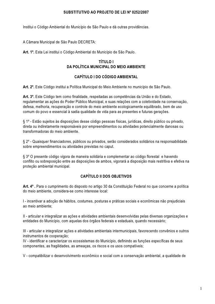 SUBSTITUTIVO AO PROJETO DE LEI Nº 0252/2007Institui o Código Ambiental do Município de São Paulo e dá outras providências....