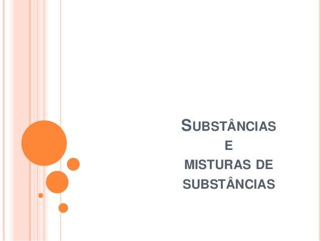 Substâncias e misturas de substâncias