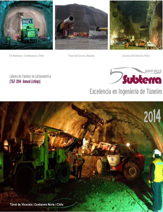 T3. Maitenes - Confluencia | Chile Caverna CH Cheves | PerúTúnel del Corno | España ExcelenciaenIngenieríadeTúneles Lídere...