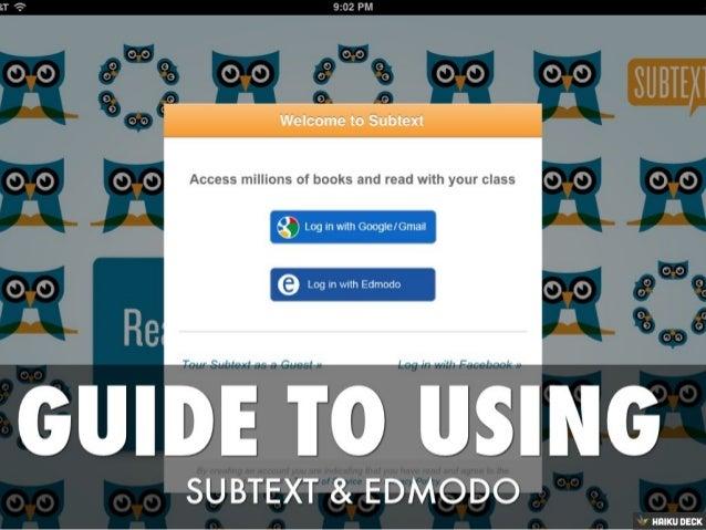 Subtext & Edmodo