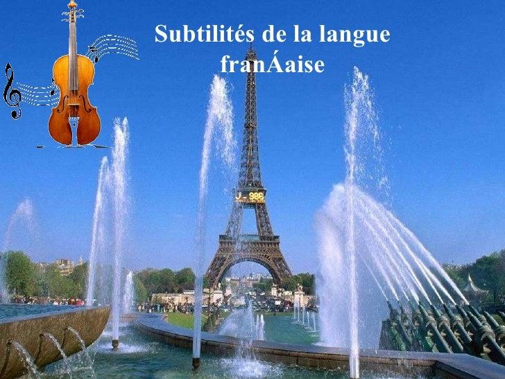 Subtilités de la langue française
