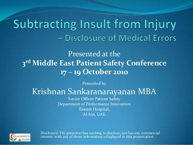 Presented at the3rd Middle East Patient Safety Conference           17 – 19 October 2010                              Pres...