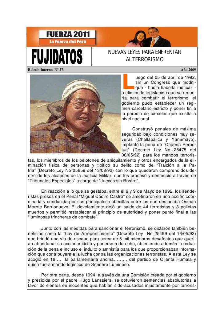 NUEVAS LEYES PARA ENFRENTAR                                               AL TERRORISMO Boletín Interno Nº 27             ...