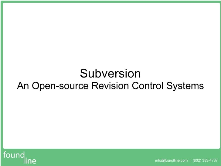 Subversion An Open-source Revision Control Systems