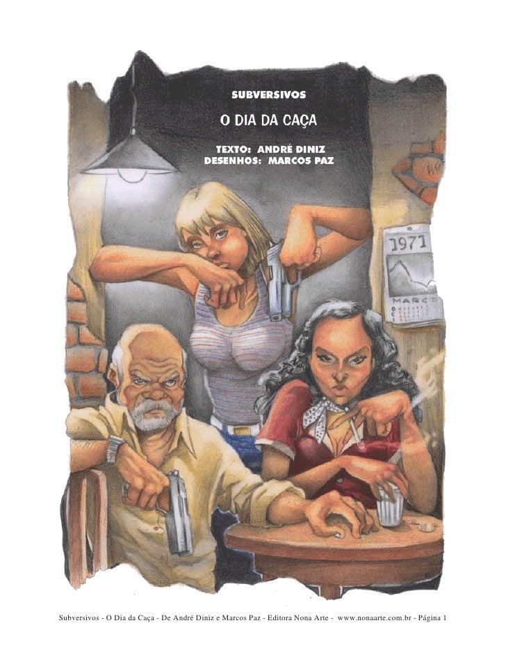 Subversivos - O Dia da Caça - De André Diniz e Marcos Paz - Editora Nona Arte - www.nonaarte.com.br - Página 1
