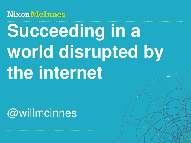 Succeeding in a disrupted world by Will McInnes