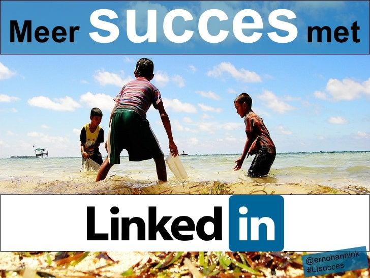 Meer succes met je LinkedIn profiel