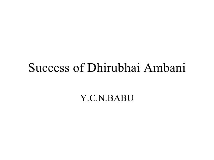 Success of Dhirubhai Ambani Y.C.N.BABU
