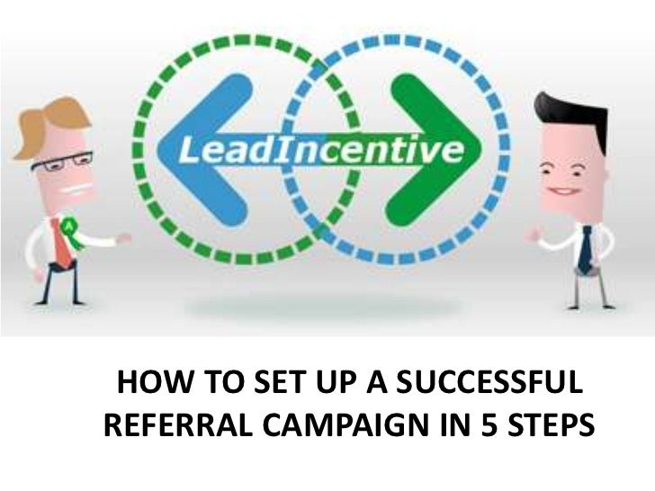 How to set up a successful Referral campaign in 5 steps<br />